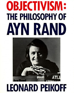 Objectivism: The Philosophy of Ayn Rand by Leonard Peikoff Book Cover